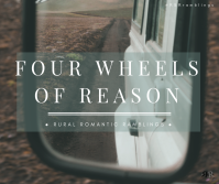 Four Wheels of Reason by Mel A ROWE
