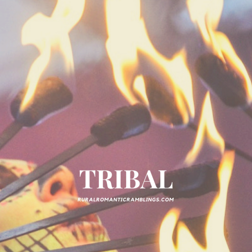 Tribal- R&R Ramblings