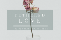 Tethered Love, poem by Mel A ROWE